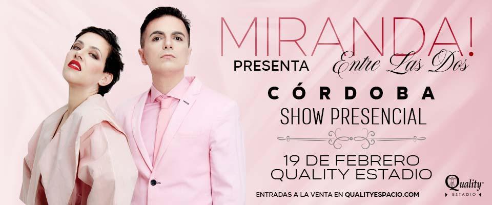 Miranda! regresa a Córdoba • Canal C