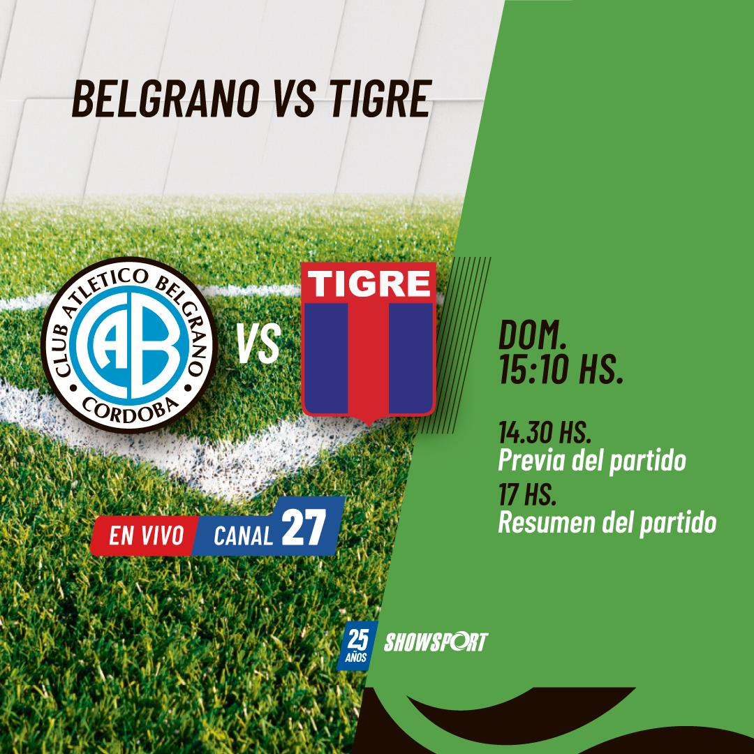 Showsport transmitirá el duelo entre Tigre y Belgrano por la Primera Nacional • Canal C